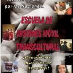 La Escuela de Misiones Móvil Transcultural